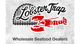 Lobster Trap Wholesale Seafood Deliveries